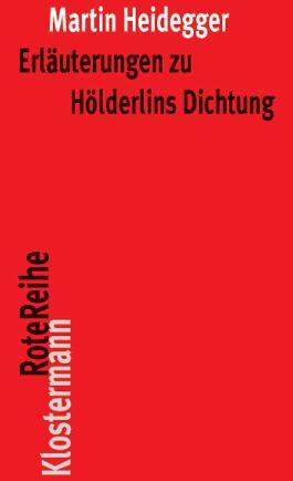 Erläuterungen zu Hölderlins Dichtung