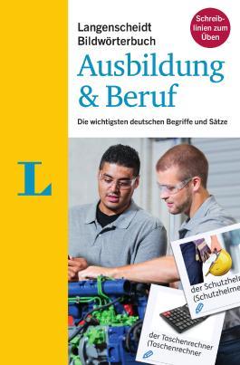 Langenscheidt Bildwörterbuch Ausbildung & Beruf - Deutsch als Fremdsprache