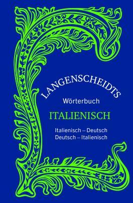 Langenscheidts Wörterbuch Italienisch - Sonderausgabe