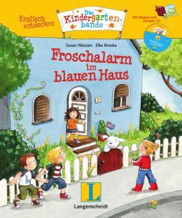 Froschalarm im blauen Haus - Buch mit digitalem Add-on und Hörspiel-CD