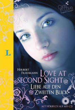 Love at Second Sight - Liebe auf den zweiten Blick - Buch mit Hörbuch (MP3-CD)