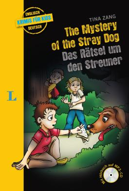 The Mystery of the Stray Dog - Das Rätsel um den Streuner - Buch mit MP3-CD