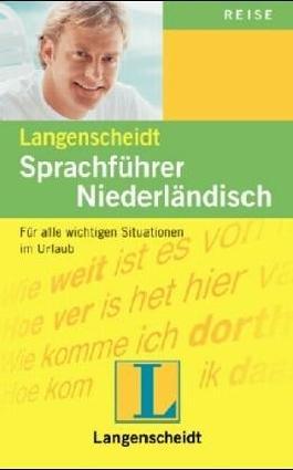 Langenscheidts Sprachführer Niederländisch. Mit Reisewörterbuch Deutsch - Niederländisch