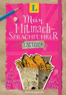 Langenscheidt Mein Mitmach-Sprachführer Englisch - Sprache kreativ erleben