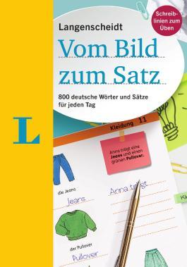 Langenscheidt Vom Bild zum Satz - Deutsch als Fremdsprache