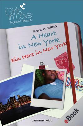 A Heart in New York - Ein Herz in New York: Ein Herz in New York