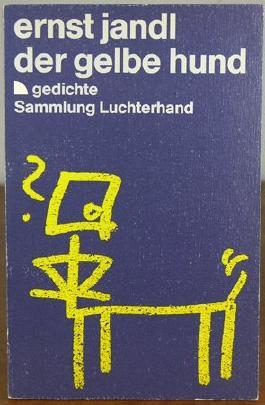Der Gelbe Hund Gedichte Von Ernst Jandl Bei Lovelybooks