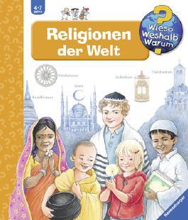 Wieso? Weshalb? Warum? - Religionen der Welt