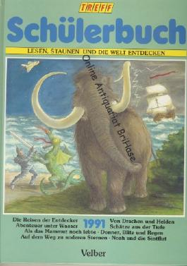 Treff Schülerbuch 1991. Lesen, staunen und die Welt entdecken