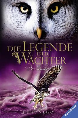 Die Legende der Wächter - Der Zauber