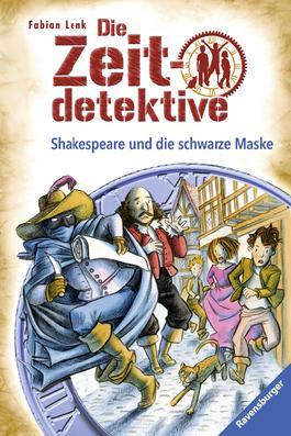 Die Zeitdetektive, Band 35: Shakespeare und die schwarze Maske