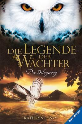 Die Legende der Wächter 4: Die Belagerung
