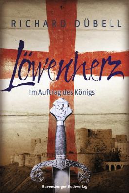 Löwenherz - Im Auftrag des Königs