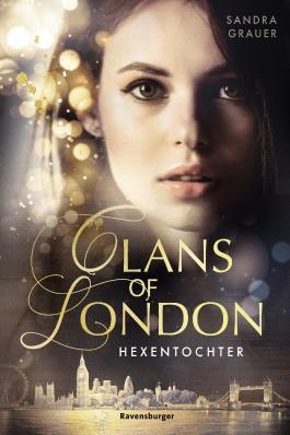 Bildergebnis für Clans of London, Band 1: Hexentochter
