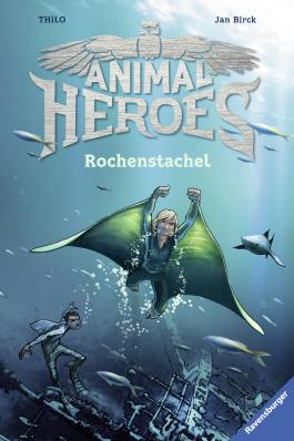 Animal Heroes, Band 2: Rochenstachel