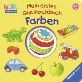 Mein erstes Gucklochbuch: Farben