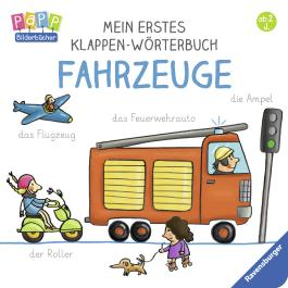 Mein erstes Klappen-Wörterbuch: Fahrzeuge