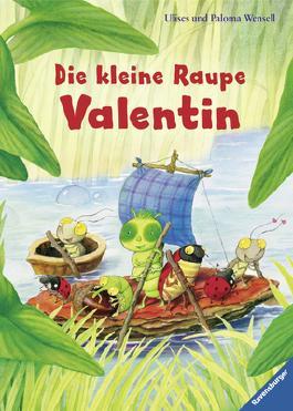 Die kleine Raupe Valentin