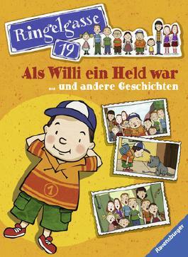 Als Willi ein Held war ... und andere Geschichten