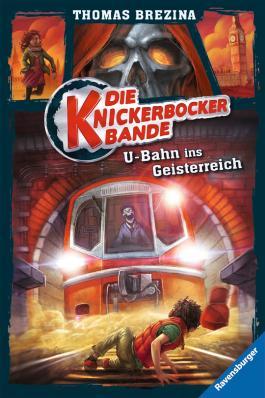 U-Bahn ins Geisterreich (Knickerbocker-Bande 2)
