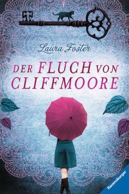 Der Fluch von Cliffmoore (Die Fluch-Trilogie 1)