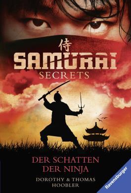 Der Schatten der Ninja (Samurai Secrets 3)