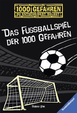 Das Fußballspiel der 1000 Gefahren