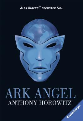 Alex Rider, Band 6: Ark Angel