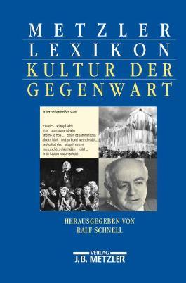 Metzler Lexikon Kultur der Gegenwart