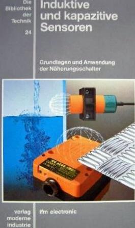 Die Bibliothek der Technik, Bd.24, Induktive und kapazitive Sensoren