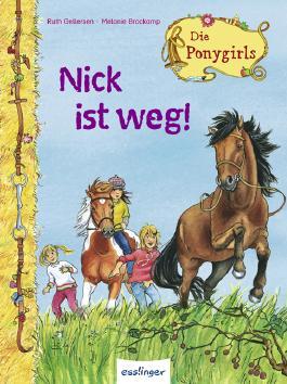 Die Ponygirls - Nick ist weg!