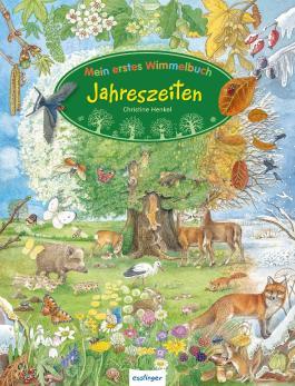 Mein erstes Wimmelbuch: Mein erstes Wimmelbuch – Jahreszeiten