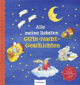 Alle meine liebsten Gute-Nacht-Geschichten