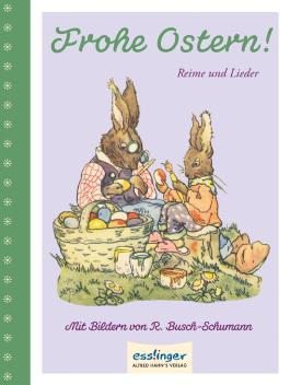 Frohe Ostern!, Reime und Lieder
