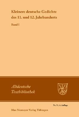 Kleinere deutsche Gedichte des 11. und 12. Jahrhunderts