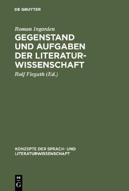 Gegenstand und Aufgaben der Literaturwissenschaft