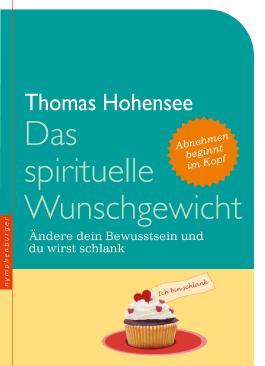 Das spirituelle Wunschgewicht