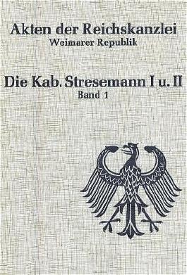 Akten der Reichskanzlei, Weimarer Republik / Die Kabinette Stresemann I und II (1923)