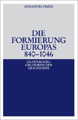 Die Formierung Europas 840-1046