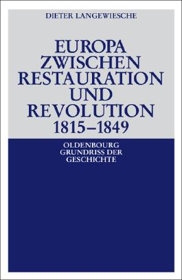 Europa zwischen Restauration und Revolution 1815-1849