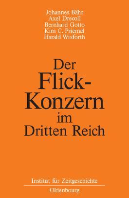 Der Flick-Konzern im Dritten Reich