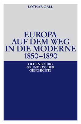 Europa auf dem Weg in die Moderne 1850-1890