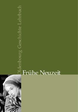 Oldenbourg Geschichte Lehrbuch Gesamtausgabe / Frühe Neuzeit