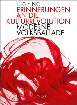 Erinnerungen an die Kulturrevolution