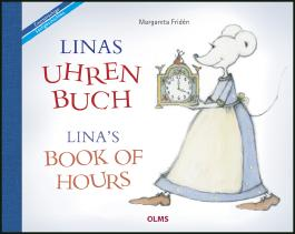 Linas Uhrenbuch /  Lina's Book of Hours