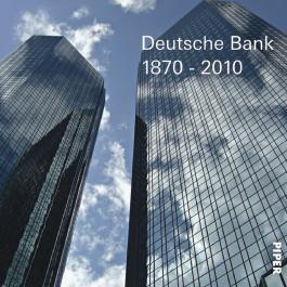 Deutsche Bank 1870-2010