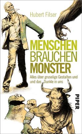 Menschen brauchen Monster