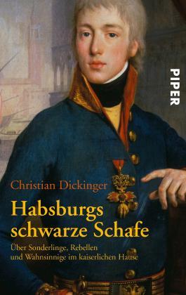 Habsburgs schwarze Schafe