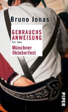 Gebrauchsanweisung für das Münchner Oktoberfest
