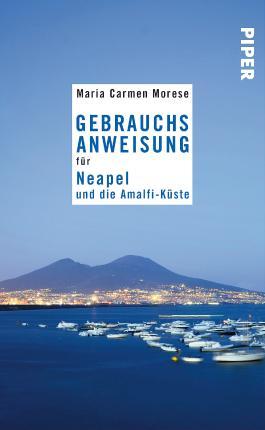 Gebrauchsanweisung für Neapel und die Amalfi-Küste